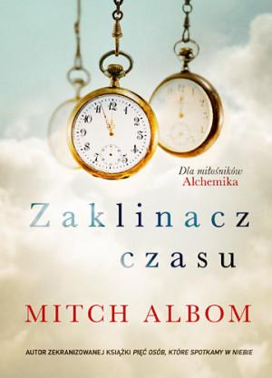 Zaklinacz czasu_Mitch Albom