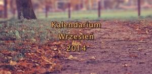 kalendarium wrzesień 2014
