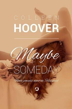 Kulturantki_Colleen Hoover_Maybe someday_Recenzja
