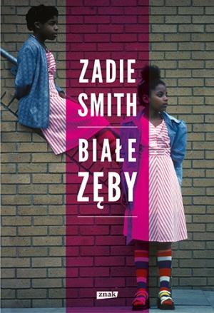 Kulturantki_Recenzja książkowa_Zadie_Smith_Biale zęby
