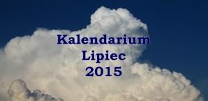 kulturantki kalendarium lipiec 2015