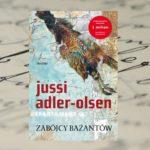 """Czy dosięgnie ich ręka sprawiedliwości? – Jussi Adler-Olsen """"Zabójcy Bażantów"""""""