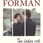 """TEN JEDEN ROK"" – GAYLE FORMAN"