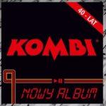 Jubileuszowa płyta Kombi – 40 lat istnienia zespołu