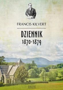 Kulturantki_Francis_Kilvert_dziennik_recenzja