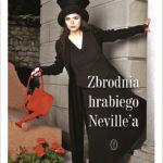 """""""Zbrodnia hrabiego Neville'a"""" autorstwa Amelie Nothomb"""