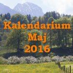 Kalendarium – maj 2016