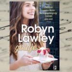 """""""Robyn Lawley gotuje"""" – przeżyj kulinarną podróż z modelką plus size"""
