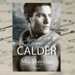 """[PREMIERA] Nie bój się marzyć i walczyć o siebię – Mia Sheridan, """"Calder. Narodziny odwagi"""""""