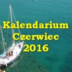 Kalendarium – czerwiec 2016