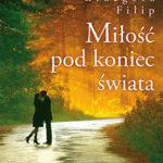 """""""Miłość pod koniec świata"""" - audiobook"""