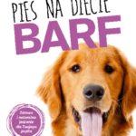 Surowe mięso w menu Twojego psa - dieta BARF