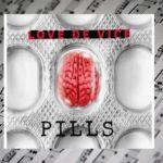 """""""Pills"""" – najnowsza płyta zespołu Love De Vice"""