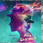 """Shades of Love"" – nowa płyta Ani Szarmach"