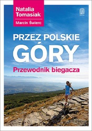 przez-polskie-gory-przewodnik-biegacza-b-iext36669932
