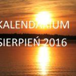 KALENDARIUM – SIERPIEŃ 2016