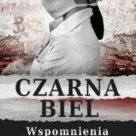 """Marian A. Nocoń """"Czarna biel"""" – wspomnienia Ireny Fedorowicz"""