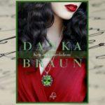 """""""Krwawy medalion"""" Danki Braun opowieścią o ludzkich namiętnościach, błędach i przebaczaniu"""