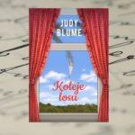 """Koleje losu"" – bestseller Judy Blume"