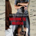 Miłość i kłamstwa – Anna Dąbrowska, Nakarmię cię miłością