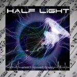 A dla fanów muzyki electro… nowa płyta zespołu Half Light