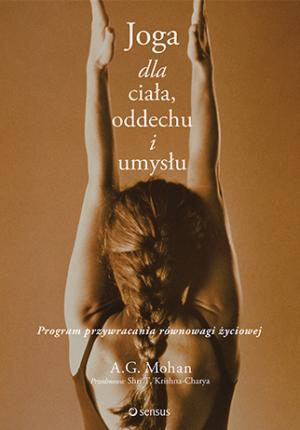 Recenzja książki joga dla ciala oddechu i umyslu