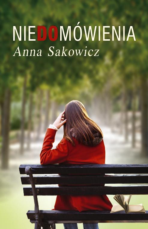 Niedmówienia Anna Sakowicz