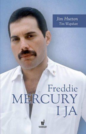 Freddie Mercury i ja - Jim Hutton Tim Wapshott