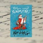 """Poczuj magię Świąt – """"Chłopiec zwany Gwiazdką"""" Matt Haig"""