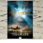 """Historia w genach zapisana — """"Potomkowie"""" Tosca Lee wariacją o potomkach Elżbiety Batory"""