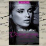 Praca za milion – Audrey Carlan, Dziewczyna na miesiąc. Styczeń – luty – marzec