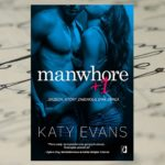 Święty czy grzesznik? – Katy Evans, Manwhore +1
