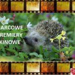 Marcowe premiery kinowe