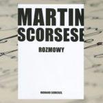 "Richard Schickel ""Martin Scorsese – Rozmowy"""