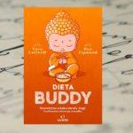 """Budda był szczupły, bądź jak Budda! – """"Dieta Buddy"""""""