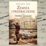 """II tom sagi """"Zemsta i przebaczenie"""" Joanny Jax"""