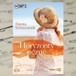 "Audiobook ""Horyzonty uczuć"" Doroty Schrammek"