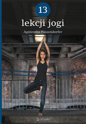 recenzja książki 13 lekcji jogi agnieszki passendorfer