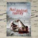 """Udział Watykanu w II wojnie światowej – """"Ani żadnej rzeczy"""" S. M. Borowiecky"""