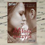 """Audiobook """"Miłość niczyja"""" Sławomira Bogackiego i Marii Jurkiewicz"""