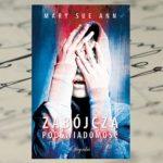 """Czy zdolności paranormalne mogą pomóc w schwytaniu psychopaty? – """"Zabójcza podświadomość""""  Mary Sue Ann"""