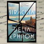 """""""Siracusa"""" Delia Ephron – toksyczne wakacje rozpadających się małżeństw"""