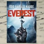 """W drodze na szczyt najwyższej góry świata - """"Everest"""" Odd Harald Hauge"""
