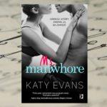 I żyli długo i szczęśliwie – Katy Evans, Ms. Manwhore