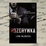 Kiedy władzę przejmuje szaleństwo – Lena Najdecka, Rozgrywka