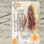 """Pochwała przyjaźni – """"Lato Eden"""" Liz Flanagan"""