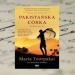 """""""Pakistańska córka"""" Marii Toorpakai - kiedy dziewczynka wygrywa z talibami..."""
