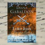 """Lord John i Bractwo Ostrza"" Diana Gabaldon"