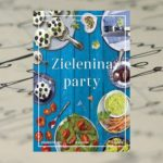 """Zielenina party"" Magdalena Cielenga- Wiaterek"