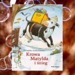 Krowa Matylda przygotowuje się do Świąt!